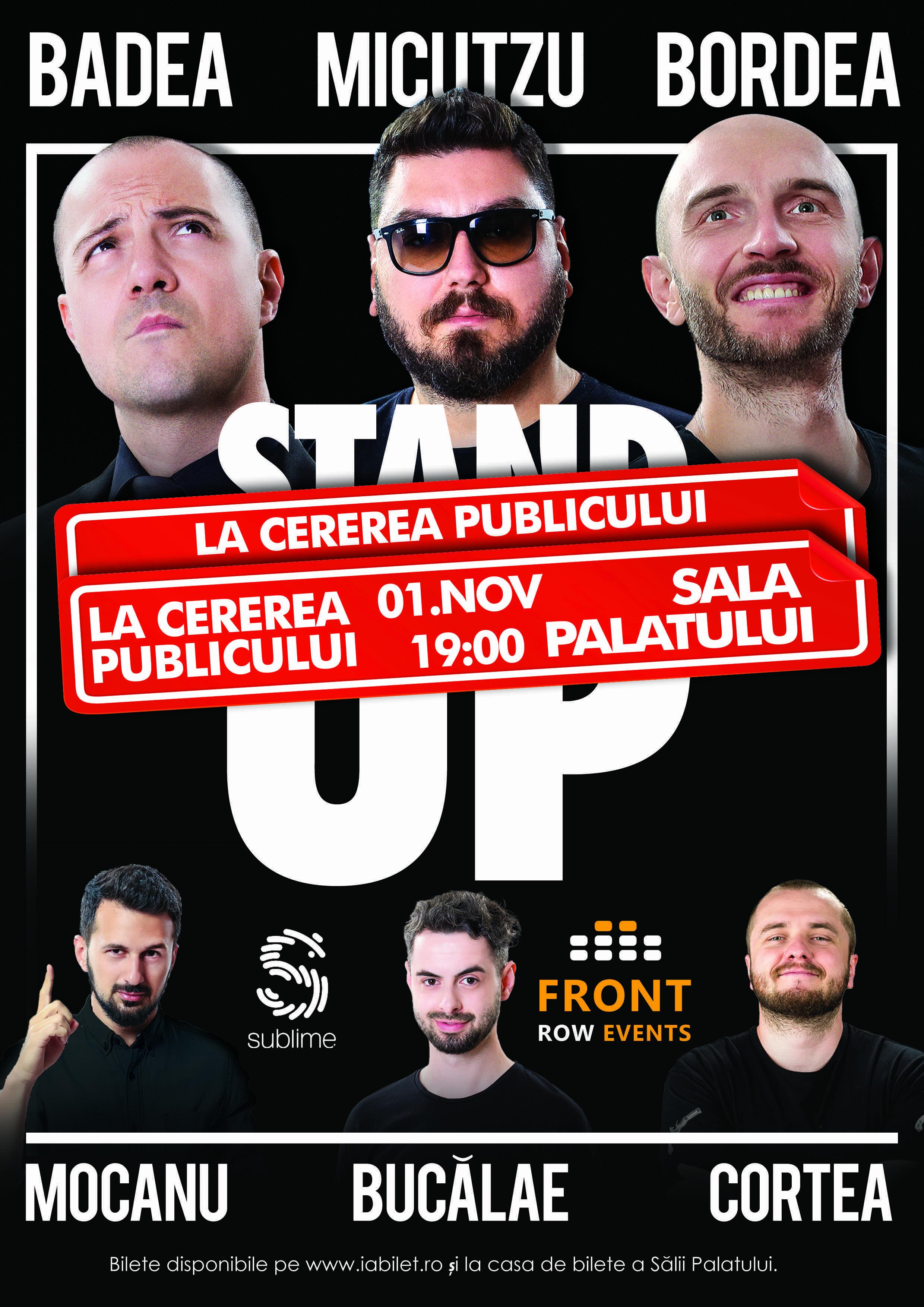 """{focus_keyword} Premieră în industria de stand-up comedy!  La cererea publicului, Badea, Bordea şi Micutzu fac încă un spectacol  """"La cererea publicului"""" poster 1 nov La cererea publicului"""