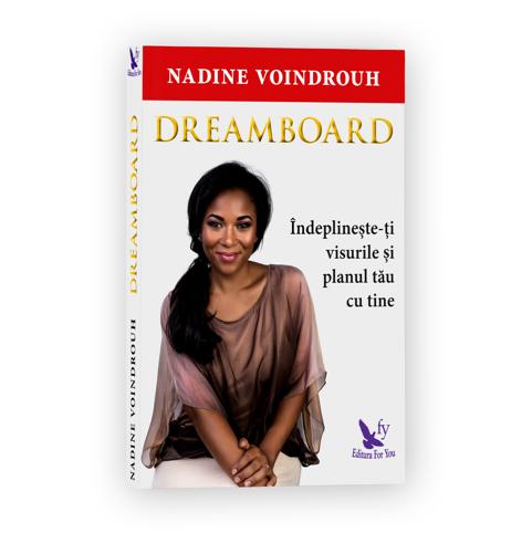{focus_keyword} Nadine a scris o carte de dezvoltare personala! A lucrat doi ani la ea si o lanseaza la Gaudeamus! Voindrouh Nadine Dreamboard Mockup
