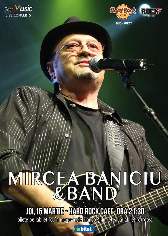 {focus_keyword} Concert Mircea Baniciu la Hard Rock Cafe pe 15 martie 1d3f7de1 4819 4d11 adc8 5f55e0e0bbab