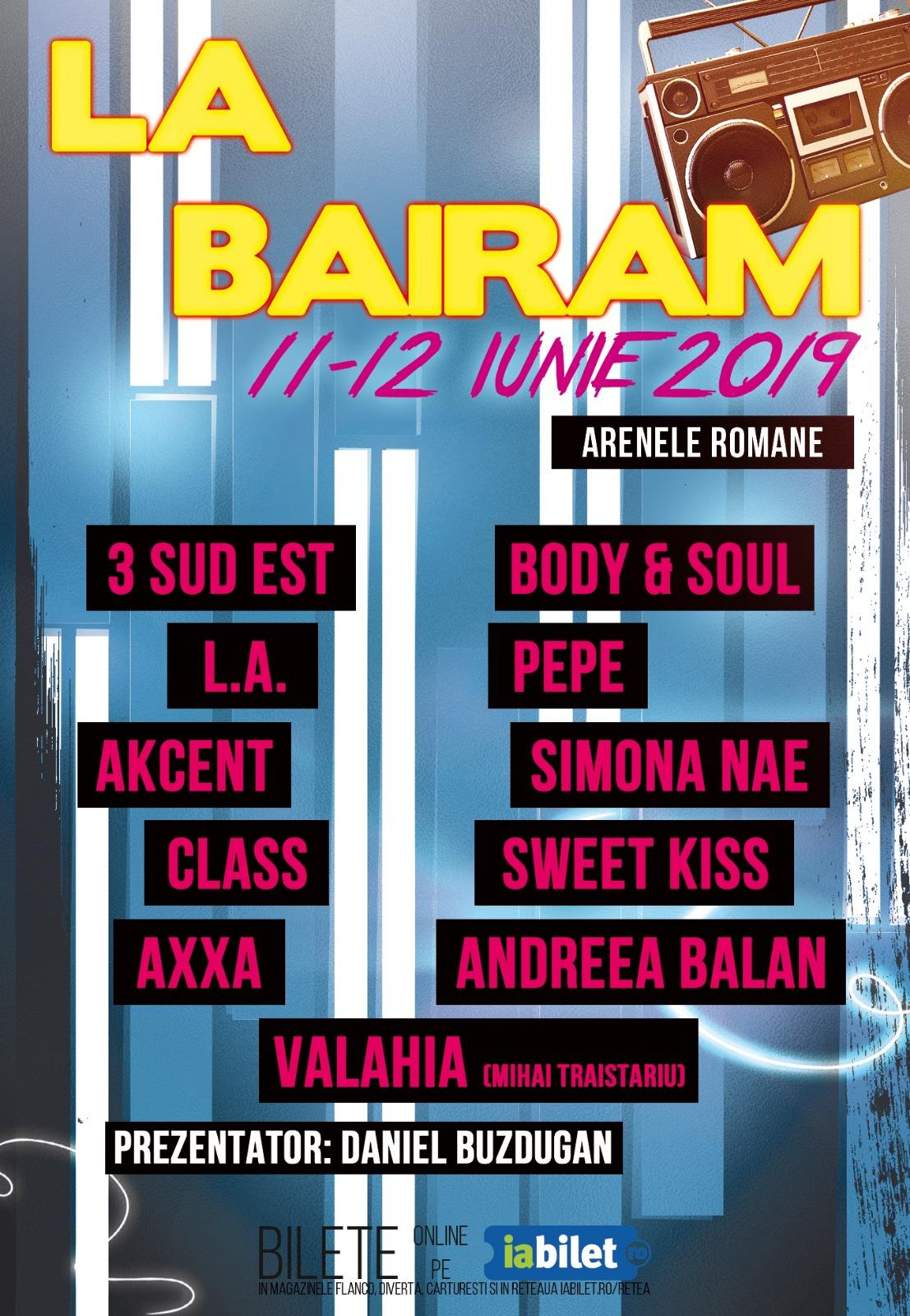 {focus_keyword} Te asteptam la cel mai tare Bairam, pe 11-12 Iunie! Afis La Bairam