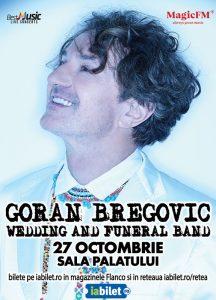 {focus_keyword} Concert Goran Bregovic la Sala Palatului pe 27 Octombrie 706476ef 6d0a 420e a103 b1d347a5cc3f