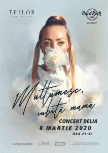 {focus_keyword} Concert Delia: Multumesc, iubita mama la Hard Rock Cafe pe 8 Martie a7e2d7bd d4ca 4d42 a27b 712f2c0ea7ba