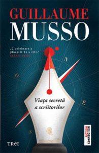 {focus_keyword} Viața secretă a scriitorilor de Guillaume Musso, un thriller perfect construit și o carte despre dragostea de cărți 3461